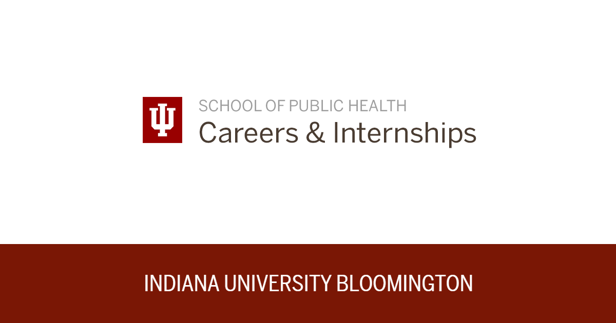 Office of Career Services School of Public Health Indiana Indiana ...
