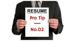 Resume Pro Tip 2