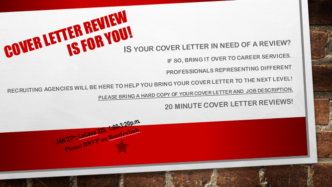 does your cover letter need some spring cleaning come and have your cover letter reviewed by a career services advisor in lac 225 - Cover Letter Critique