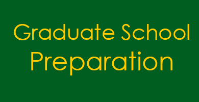 Graduate or Professional School Preparation