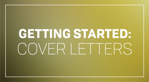 Getting Started: Cover Letters